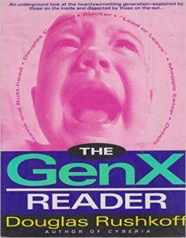 The GenX Reader - Rushkoff